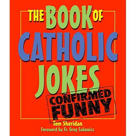 The Book of Catholic Jokes - Catholic Halloween Jokes