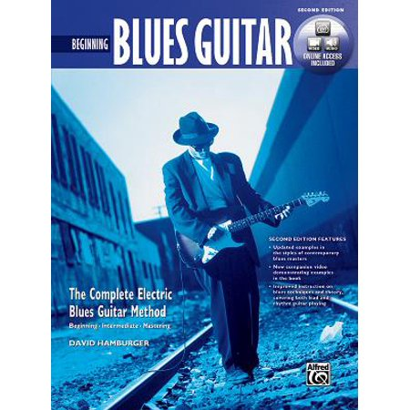 Beginning Blues Guitar : The Complete Electric Blues Guitar Method Delta Blues Guitar Tabs