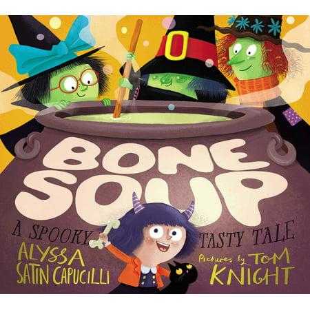 Bone Soup: A Spooky, Tasty Tale (Hardcover) - 13 Spooky Tales Halloween