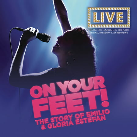 On Your Feet! The Story of Emilio & Gloria Estefan (Live From The Marquis Theatre) (Original Broadway Cast Recording) (Best App For Recording Live Music)