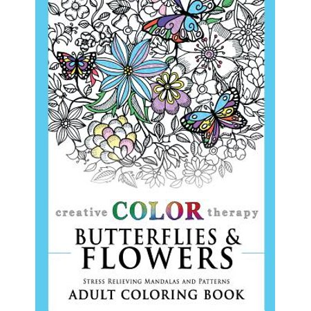 Butterflies and Flowers: Stress Relieving Mandalas and Patterns Adult Coloring - Spring Flowers Coloring Pages