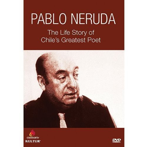 Pablo Neruda: The Life Story Of Chile's Greatest Poet (French) (Full Frame)