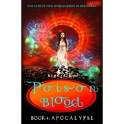 Poison Blood, Book 4: Apocalypse - eBook