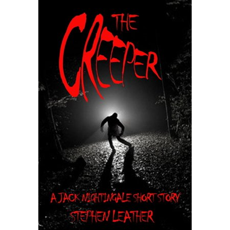 The Creeper (A Jack Nightingale Short Story) - (Short Story The Nightingale And The Rose)