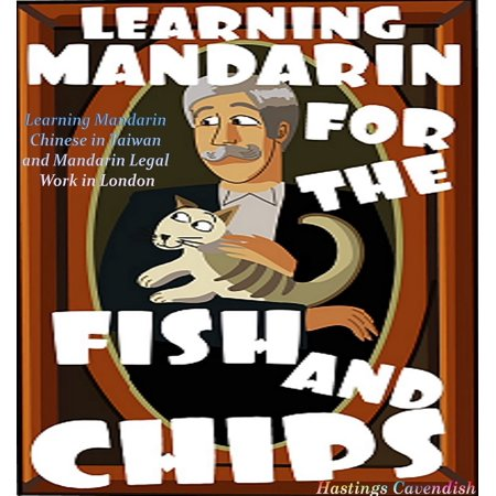 Learning Mandarin for the Fish and Chips - eBook