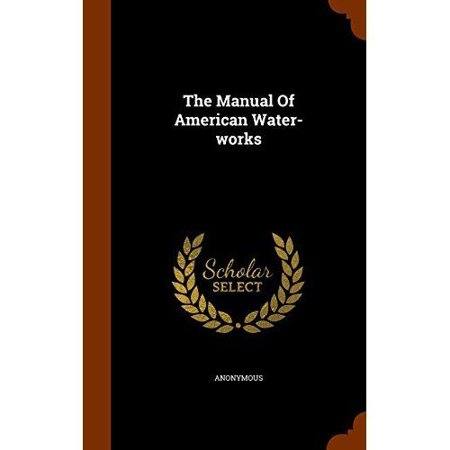 The Manual Of American Water Works