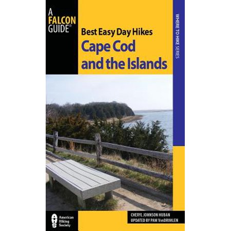 Best Easy Day Hikes Cape Cod and the Islands -