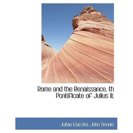Rome and the Renaissance, Th Pontificate of Julius II - image 1 de 1