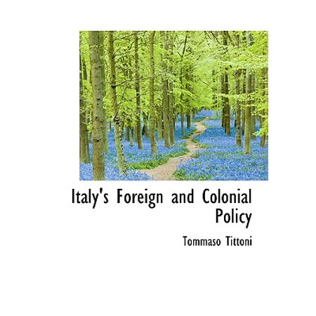 Italy 39 s foreign and colonial policy - Foreign and colonial office ...