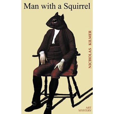 Man with a Squirrel : A Fred Taylor Art Mystery
