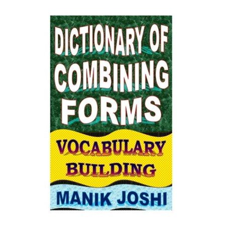 Dictionary of combining forms vocabulary building for Building dictionary