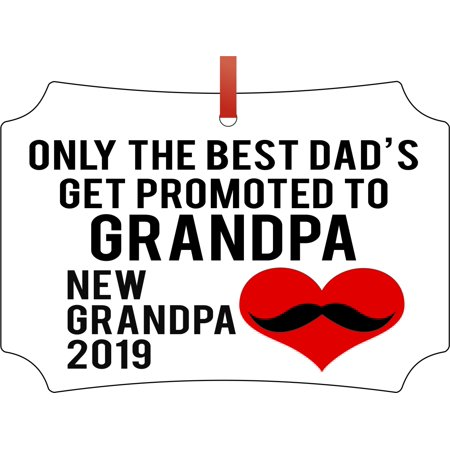New Baby Only the Best Dads Get Promoted to Grandpa New Grandpa 2019 Double Sided Elegant Aluminum Glossy Christmas Ornament Tree Decoration - Unique Modern Novelty Tree Décor