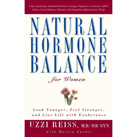 Natural Hormone Balance for Women : Look Younger, Feel Stronger, and Live Life with (Best Looking New Balance)