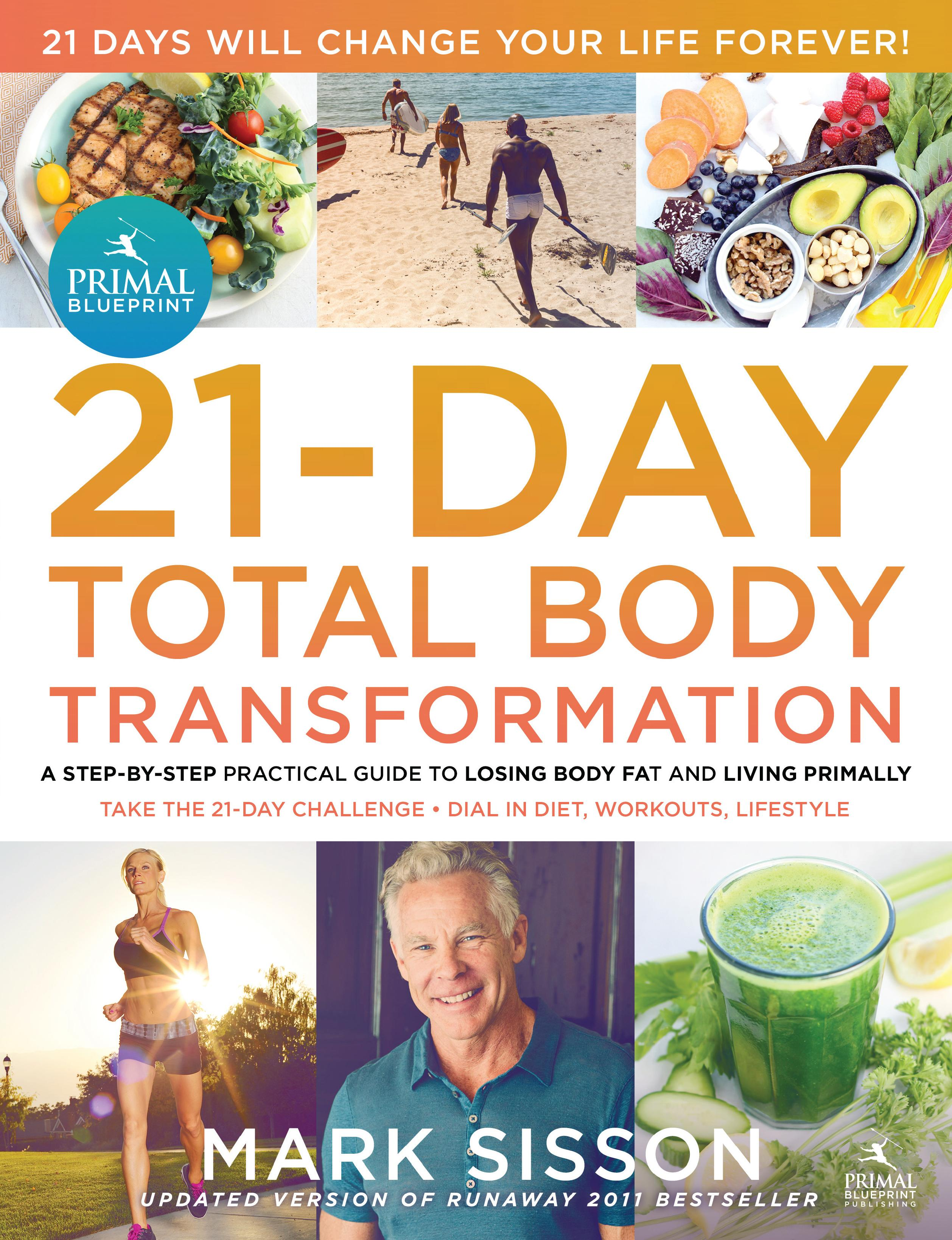 The primal blueprint 21 day total body transformation paperback the primal blueprint 21 day total body transformation paperback walmart malvernweather Images