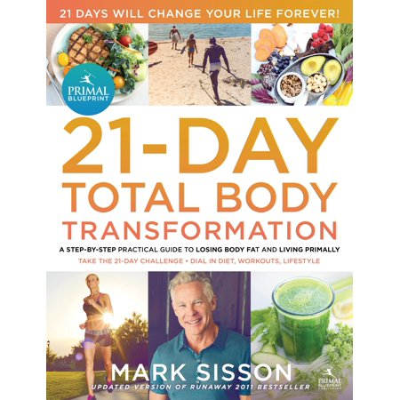 The primal blueprint 21 day total body transformation paperback the primal blueprint 21 day total body transformation paperback malvernweather Image collections