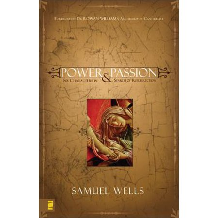 Power & Passion : Six Characters in Search of