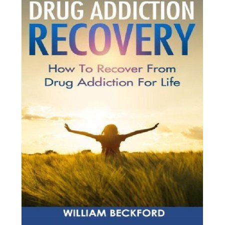 Drug Addiction Recovery  How To Recover From Drug Addiction For Life   Drug Cure  Drug Addiction Treatment   Drug Abuse Recovery