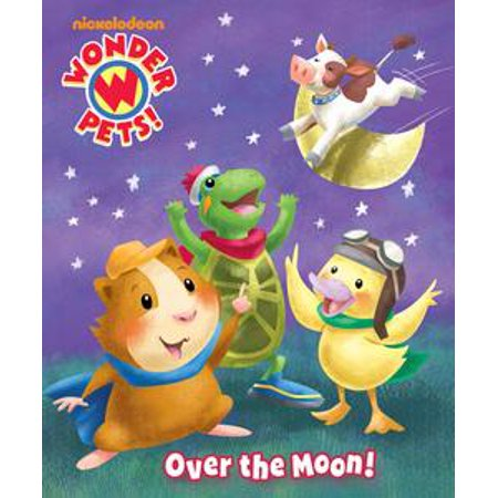 Over the Moon! (Wonder Pets!) - eBook](Wonder Pets Duckling)