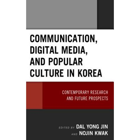 Communication, Digital Media, and Popular Culture in Korea -
