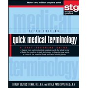 Quick Medical Terminology : A Self-Teaching Guide