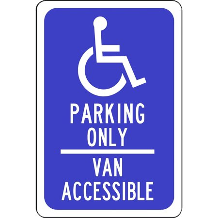 - Traffic Signs - Handicap Parking Only Blue Sign Van Accessible 10 x 7 Aluminum Metal Sign Street Weather Approved Sign 0.04 Thickness