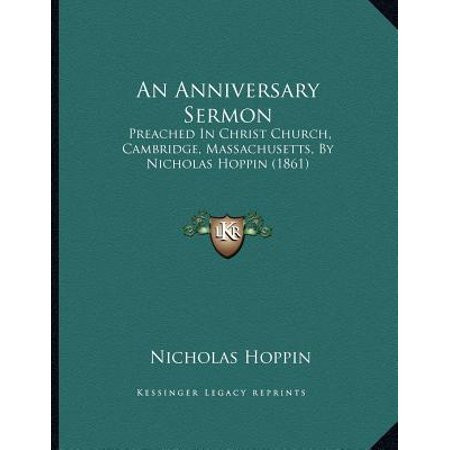 An Anniversary Sermon: Preached in Christ Church, Cambridge, Massachusetts, by Nicholas Hoppin (1861)