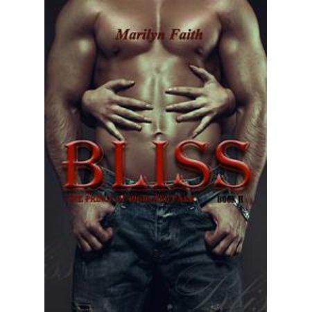 Bliss (The Prince of Highland Park Bk ll) - eBook