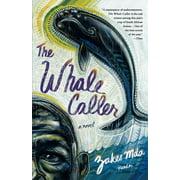 The Whale Caller : A Novel