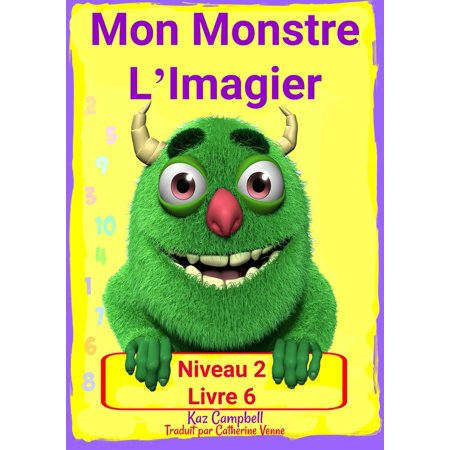 Mon Monstre L Imagier Niveau 2 Livre 6 Ebook