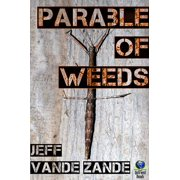 Parable of Weeds - eBook