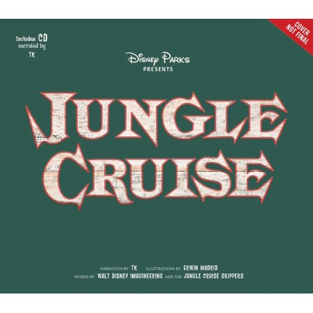 Disney Parks Presents: Jungle Cruise : Purchase Includes a CD with Narration! - Disney Halloween Cruise