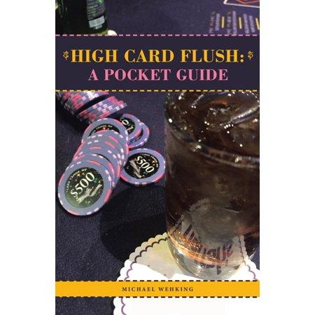 High Card Flush: a Pocket Guide - eBook