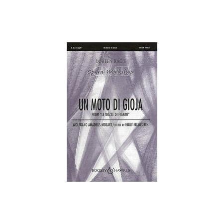 Boosey and Hawkes Un Moto di Gioja (from Le Nozze di Figaro) CME Opera Workshop UNIS composed by Wolfgang Amadeus (Wolfgang Amadeus Mozart Le Nozze Di Figaro)