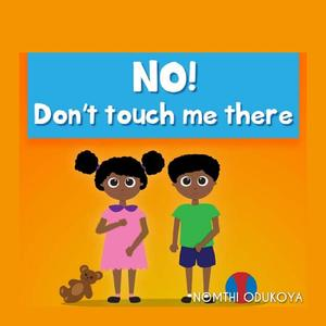 No! Don't Touch Me There - eBook