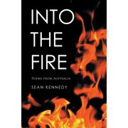 Into the Fire : Poems from Australia