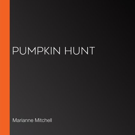 Pumpkin Hunt - Audiobook - Marianne Hagan Halloween