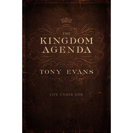The Kingdom Agenda : Life Under God (The Kingdom Of God Has Come Near)