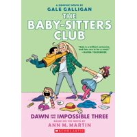 The Baby-Sitters Club: Dawn and the Impossible Three (Paperback)
