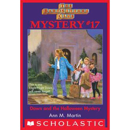 The Baby-Sitters Club Mystery #17: Dawn and the Halloween Mystery - eBook for $<!---->