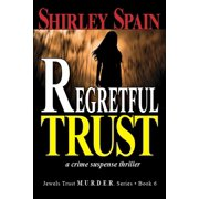 Regretful Trust (Book 6 of 6 in dark and chilling Jewels Trust M.U.R.D.E.R. Series) - eBook