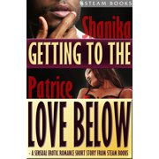 Getting to the Love Below - A Sensual Erotic Romance Short Story from Steam Books - eBook