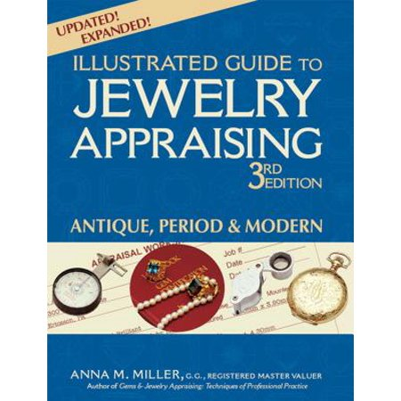 Illustrated Guide to Jewelry Appraising (3rd Edition) : Antique, Period & Modern (Third Grade Halloween Arts And Crafts)