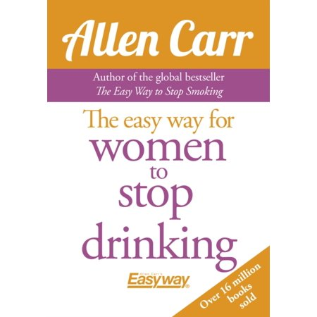 The Easy Way for Women to Stop Drinking (Best Way To Make A Woman Climax)