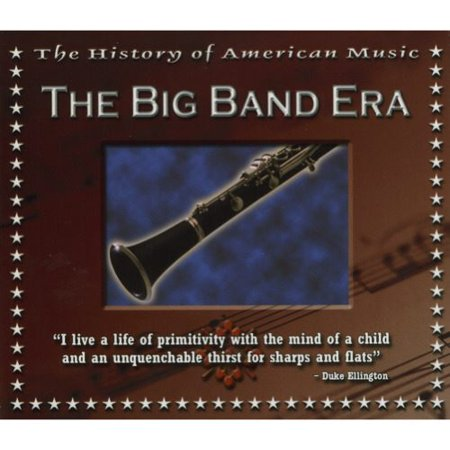 The History Of American Music: The Big Band Era (Includes DVD) - Big Band Halloween Music