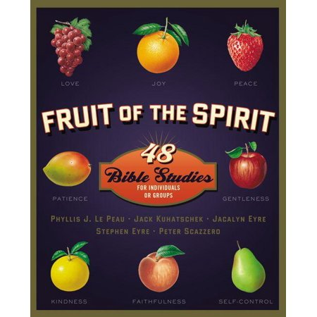 Fruit of the Spirit : 48 Bible Studies for Individuals or - Fruits Of The Spirit Craft