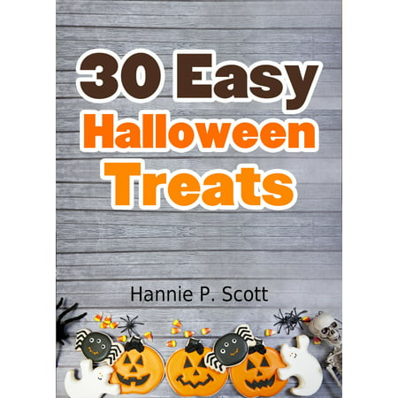 30 Easy Halloween Treats - eBook - Easy Halloween Classroom Treats
