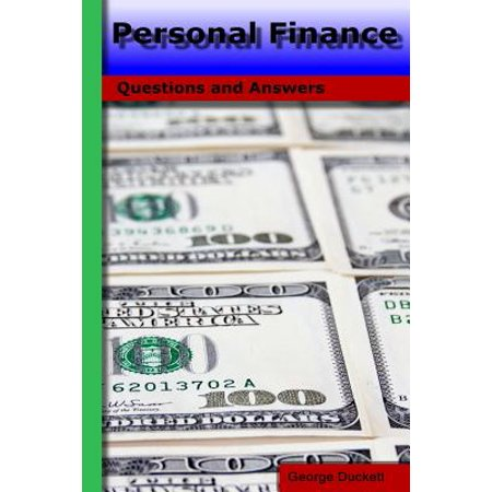 Personal Finance  Questions And Answers