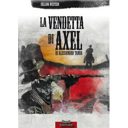 La vendetta di Axel - eBook (Vendetta Di Halloween Cast)