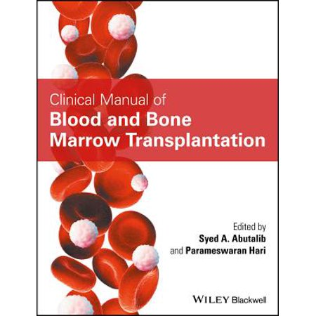 Clinical Manual of Blood and Bone Marrow Transplantation -