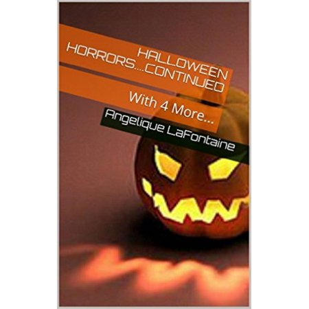 Halloween Horrors: Continued With 4 More - eBook - More 2 Unit 4 Halloween